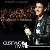 Gusttavo Lima - Fora Do Comum