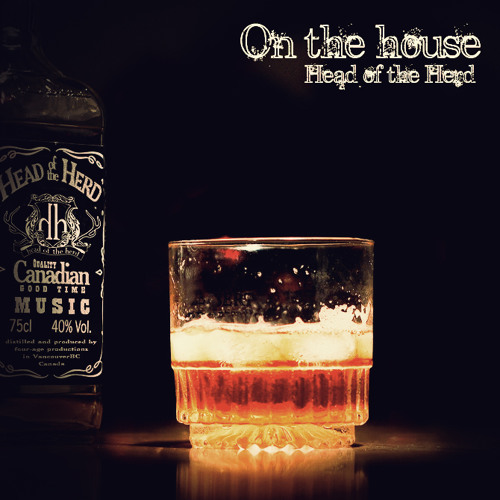 Head of the Herd - On the House