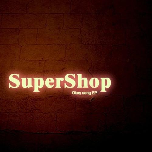 Supershop (Reza Fantasy, Hellogenx, Tomew) - Okay Song