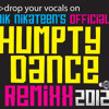 Official HUMPTY DANCE remiXxx 2012 (niknikateen.com)