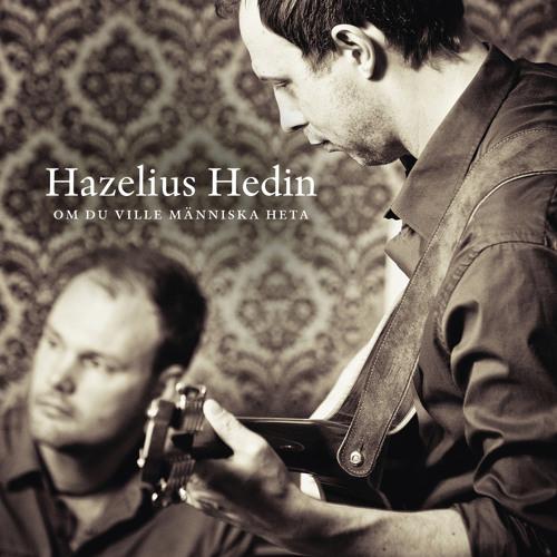 Hazelius/Hedin - Adjö Farväl