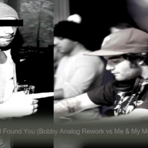 Axwell - I Found You (Bobby Analog Rework vs Me & My Monkey EDIT )