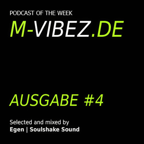 Soulshake Sound - M-Vibez.de Podcast #4