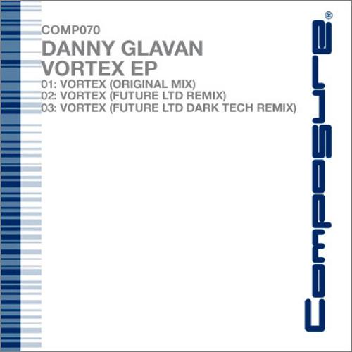 Danny Glavan: Vortex Future Ltd Remix