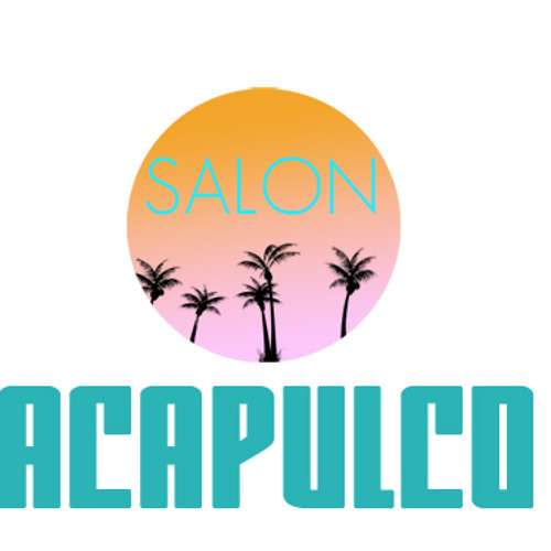 Salon Acapulco Mixtape