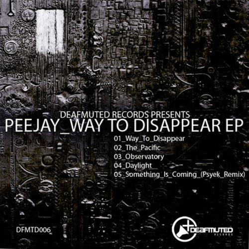 Peejay - Way To Disappear EP
