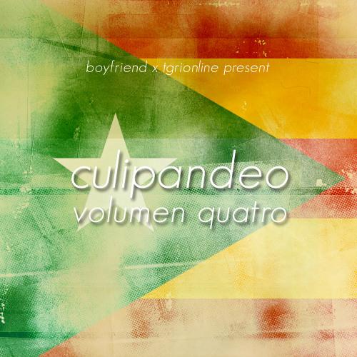 TGRI x Boyfriend present CULIPANDEO VOLUMEN QUATRO