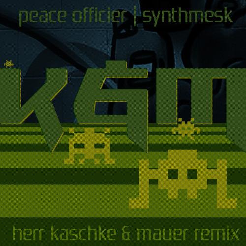Peace Officier - Synthmesk (Herr Kaschke & Mauer Remix)