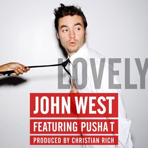 John West Lovely Feat. Pusha T