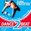 B-Boy Tronik - Dance 2 My Beat (DJ.M@R Remix)