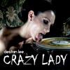 Destan Lee - Crazy lady