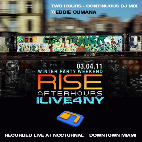 Eddie Cumana - LIVE @ Nocturnal Downtown Miami 3/4/11