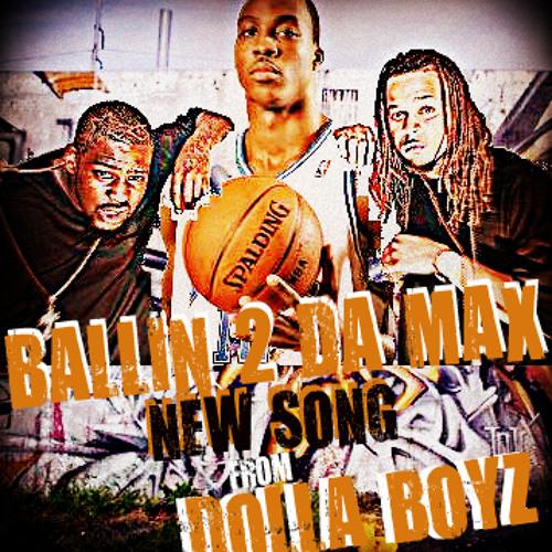 BALLIN 2 DA MAX