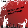 Download Hotels Are Not Bulletproof Mp3