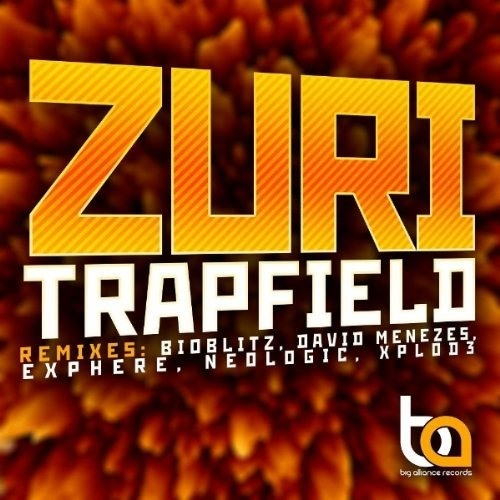 Zuri - Trapfield (Neologic RMX) !DEMO! - OUT NOW @BEATPORT- [BIG ALLIANCE RECORDS]