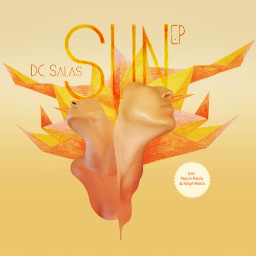 """Dc Salas - SUN (Martin Patiño """"Sombras"""" remix) SNIPPET"""