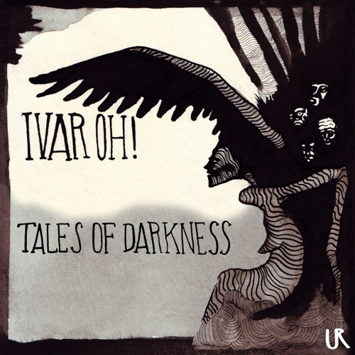 Tales of Darkness EP - Ivar Oh!
