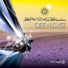 BRAINCELL - Dirt n Dust