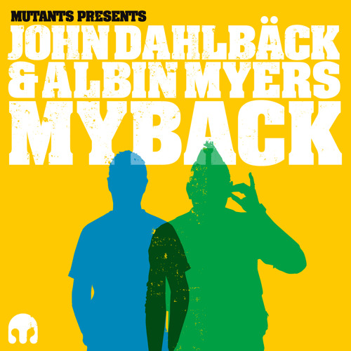 Mutants presents - Myback (Mini Mix)