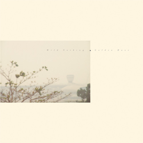 Wild Nothing - Golden Haze