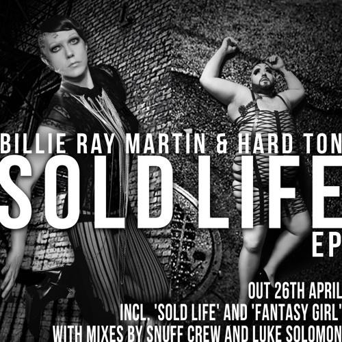 Billie Ray Martin and Hard Ton: Fantasy Girl (Snuff Crew Remix)