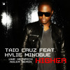 Taio Cruz Feat. Kylie Minogue - Higher (Uwe Heinrich Adler Remix)
