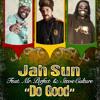 """Jah Sun """"Do Good"""""""