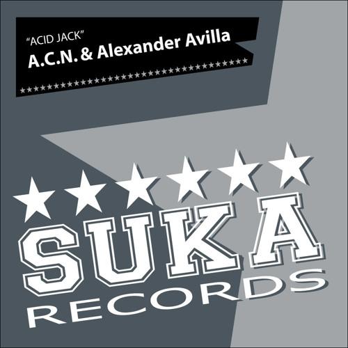 A.C.N. & Alexander Avilla - Acid Jack (Original Mix) [Suka Records] & Subliminal Invasion 2011