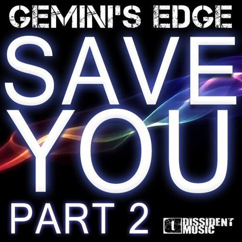 Gemini's Edge - Save You (Victor Dinaire and Bissen Remix)
