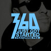 360 feat. Pez - We Just Got Started (The 14th Minute Edit)