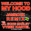 Download Welcome to My Hood JAMROCK REMIX feat.Damian