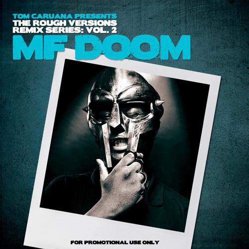 Change The Beat - MF DOOM - Rough Version Remix