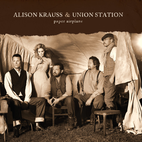 Alison Krauss and Union Station: Paper Airplane
