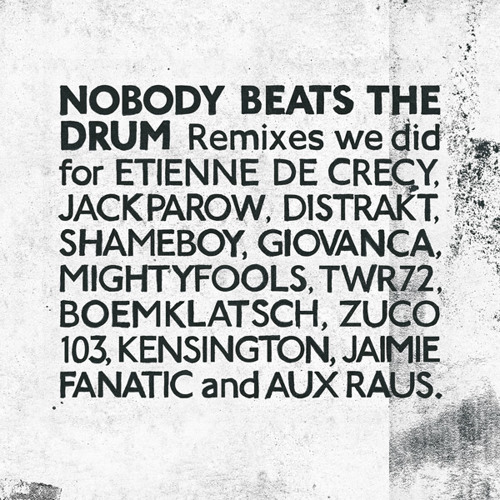 Boemklatsch - For The Future (Nobody Beats The Drum Remix)
