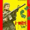 I-mitri meets Shortie President - Life Dub (Original Soundz)