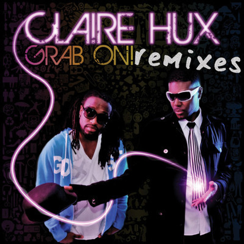 Claire Hux - Grab On (Flufftronix Luvstep Remix)