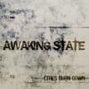 Awaking State - Cities Burn Down THE FULL ALBUM