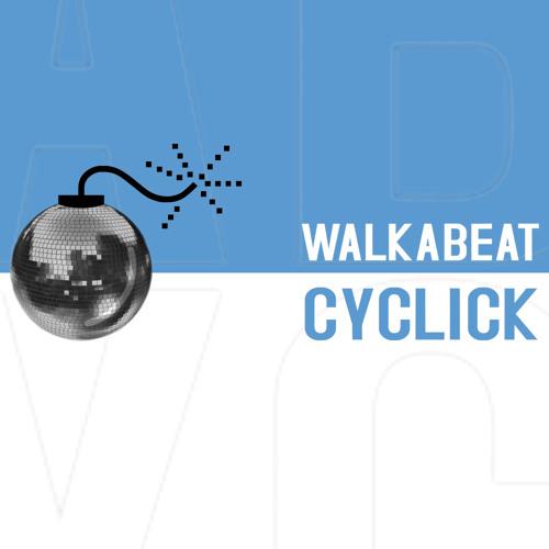 Walkabeat - Cyclick (Etiketa Records)