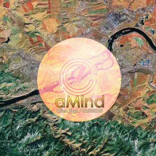 aMind - Alien says / 01000100
