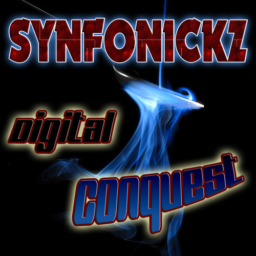 Synfonickz - Digital Conquest (Album Version) [Free Download enabled]