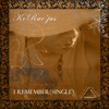 I Remember (Sample) Artist: Korae'Jus