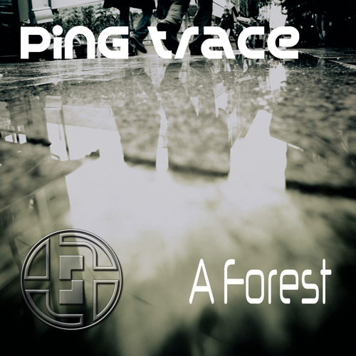 Ping Trace - A Forest (Fabr.IQ remix) [PREVIEW]