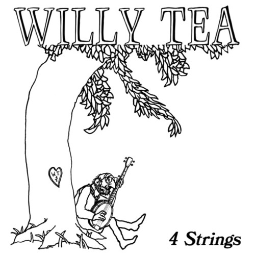 Bones / 4 Strings / Willy Tea Taylor