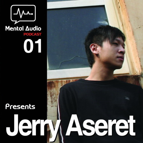 Jerry Aseret  - Podcast 01 part-2 (Mental Audio Podcast Guest Mix 01)