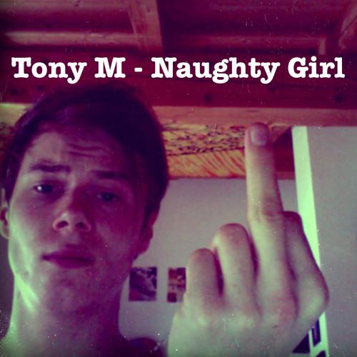 Tony M - Naughty Girl