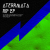 CF25 - Aterrmata -RIP ep (French release)
