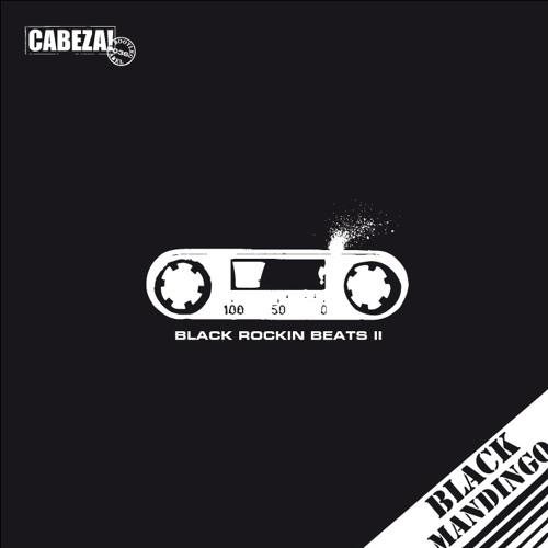 Cabeza! 036 - Black Mandingo - Black Rockin Beats - 2011