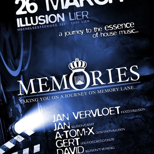 Memories March 2011 - set 6 - Illusion Lier - Mixed by DJ A-Tom-X (1/1)