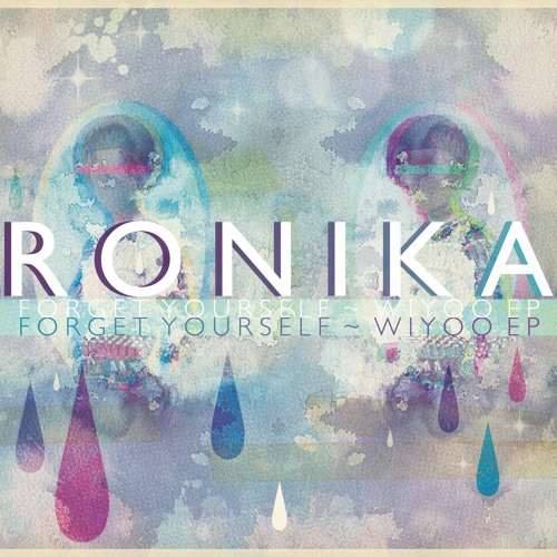 Ronika - Forget Yourself
