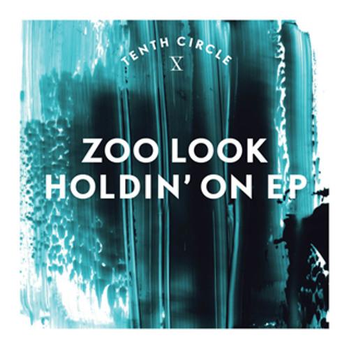 Zoo Look - Holdin'  On